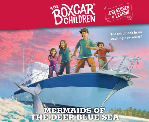 Mermaids of the Deep Blue Sea: The Boxcar Children Creatures of Legend, Book 3 Cover Image