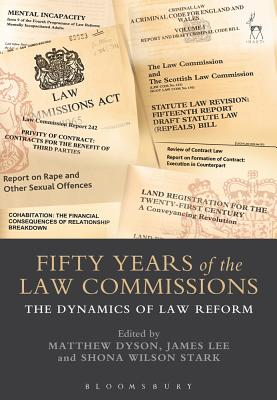 Fifty Years of the Law Commissions: The Dynamics of Law Reform Cover Image