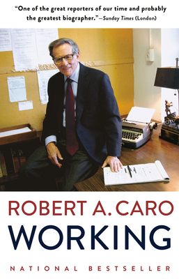 Working Robert A. Caro, Vintage, $16,