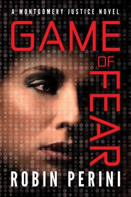 Game of Fear (Montgomery Justice Novel #3) Cover Image