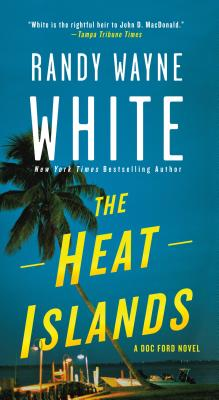 The Heat Islands: A Doc Ford Novel (Doc Ford Novels #2) Cover Image