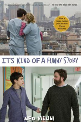 It's Kind of a Funny Story (Movie Tie-in Edition) Cover Image