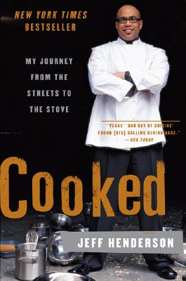 Cooked: My Journey from the Streets to the Stove Cover Image