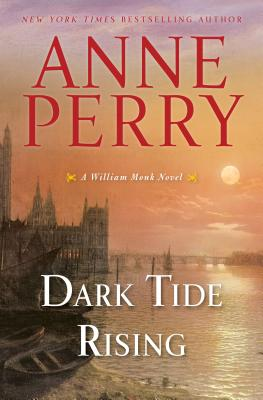 Dark Tide Rising: A William Monk Novel Cover Image