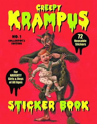 Creepy Krampus Sticker Book No.1: 72 Reusable Stickers for Naughty Girls & Boys of All Ages Cover Image