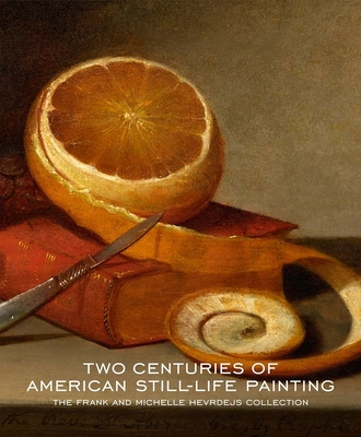 Two Centuries of American Still-Life Painting Cover