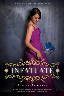 Infatuate: A Gilded Wings Novel, Book Two Cover Image