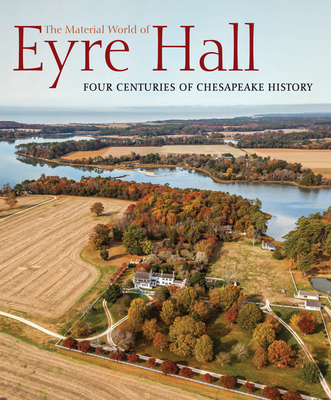 Cover for The Material World of Eyre Hall