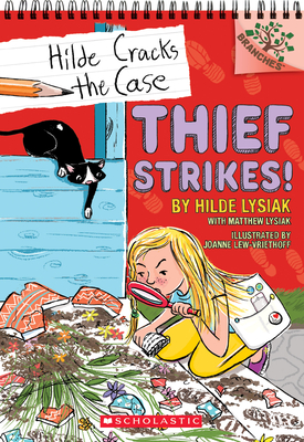 Thief Strikes!: A Branches Book (Hilde Cracks the Case #6) Cover Image
