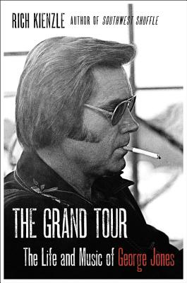 The Grand Tour: The Life and Music of George Jones Cover Image
