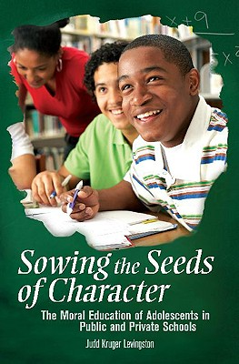 Cover for Sowing the Seeds of Character