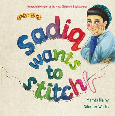 Cover for Sadiq Wants to Stitch