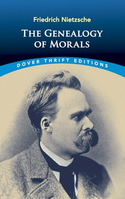 The Genealogy of Morals (Dover Thrift Editions) Cover Image