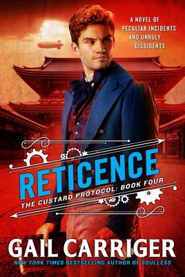 Reticence (The Custard Protocol #4) Cover Image