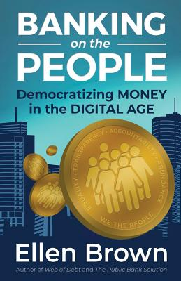 Banking on the People: Democratizing Money in the Digital Age Cover Image