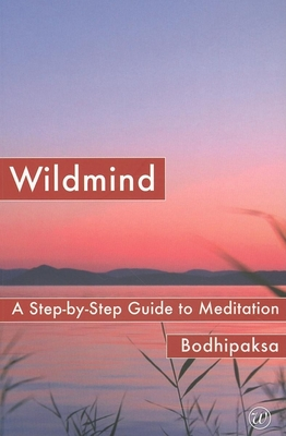 Wildmind: A Step-By-Step Guide to Meditation Cover Image