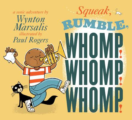 Squeak, Rumble, Whomp! Whomp! Whomp! Cover