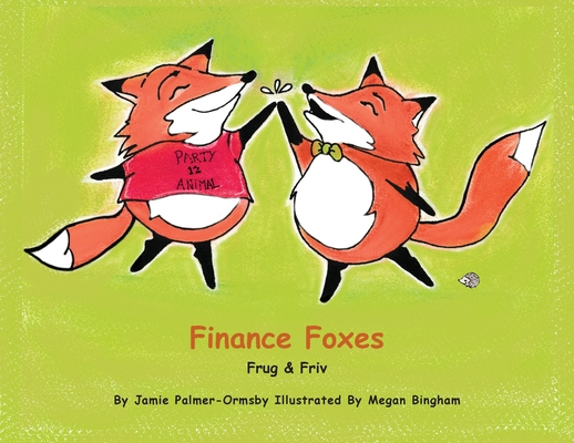 Finance Foxes: Frug and Friv Cover Image