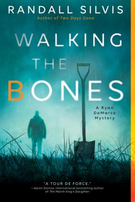 Cover for Walking the Bones (Ryan DeMarco Mystery #2)