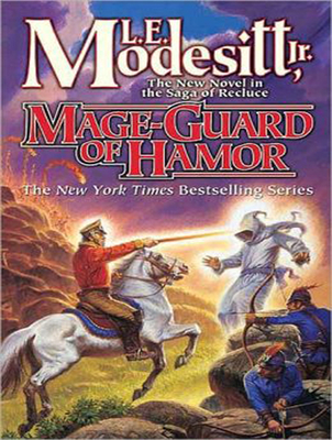 Mage-Guard of Hamor (Saga of Recluce #15) Cover Image