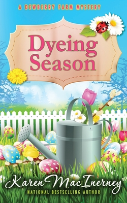 Dyeing Season (Dewberry Farm Mysteries #5) Cover Image