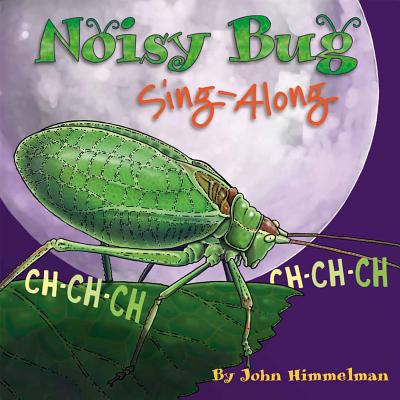 Noisy Bug Sing-Along Cover