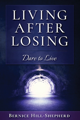 Living After Losing: Dare to Live Cover Image