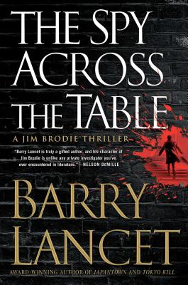 The Spy Across the Table (Jim Brodie Thriller #4) Cover Image