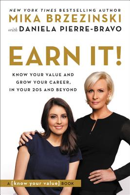 Earn It!: Know Your Value and Grow Your Career, in Your 20s and Beyond Cover Image
