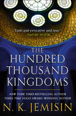The Hundred Thousand Kingdoms (The Inheritance Trilogy #1) Cover Image