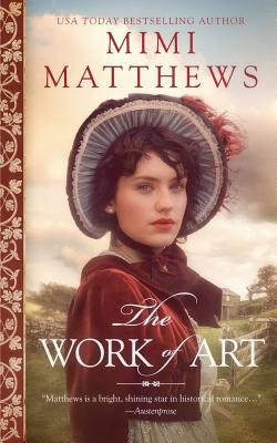 The Work of Art: A Regency Romance Cover Image