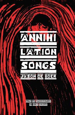 Annihilation Songs: Three Shakespeare Reintegrations Cover Image