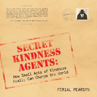 Secret Kindness Agents Cover Image