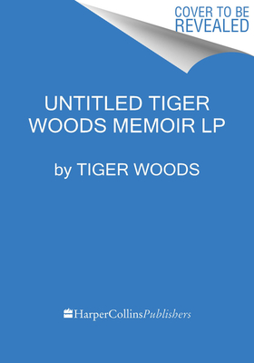 Untitled Tiger Woods Memoir Cover Image