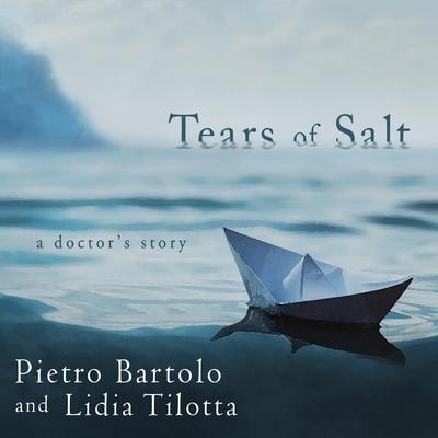 Tears of Salt Lib/E: A Doctor's Story Cover Image
