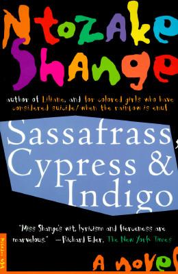 Sassafrass, Cypress and Indigo Cover Image