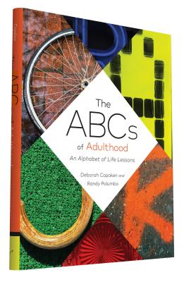 The ABCs of Adulthood: An Alphabet of Life Lessons Cover Image