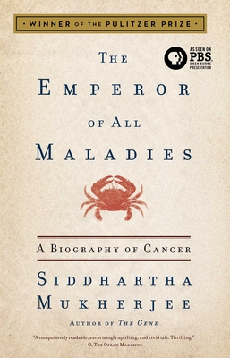 Emperor of All MaladiesSiddhartha Mukherjee