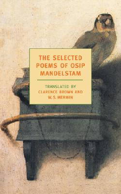 The Selected Poems of Osip Mandelstam Cover Image