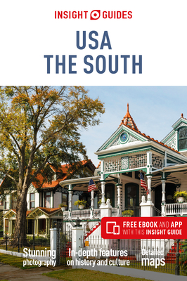 Insight Guides Usa: The South (Travel Guide with Free Ebook) Cover Image