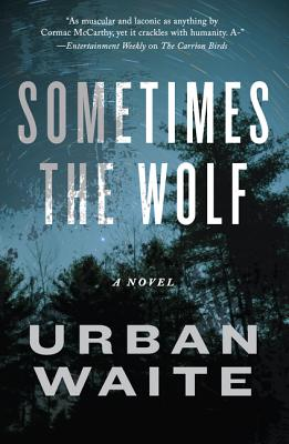 Sometimes the Wolf: A Novel Cover Image