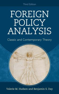 Foreign Policy Analysis: Classic and Contemporary Theory, Third Edition Cover Image