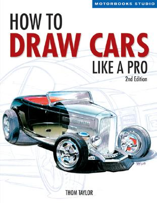 How to Draw Cars Like a Pro, 2nd Edition (Motorbooks Studio) Cover Image