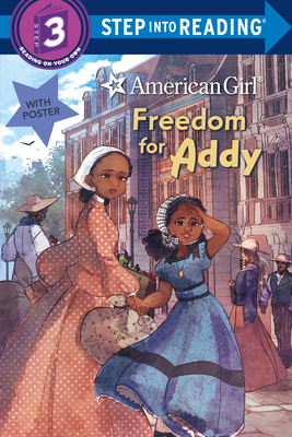 Freedom for Addy (American Girl) (Step into Reading) Cover Image