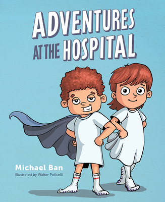 Adventures at the Hospital Cover Image