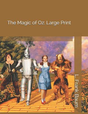 The Magic of Oz: Large Print Cover Image