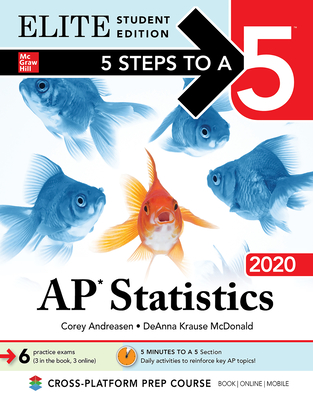 5 Steps to a 5: AP Statistics 2020 Elite Student Edition Cover Image