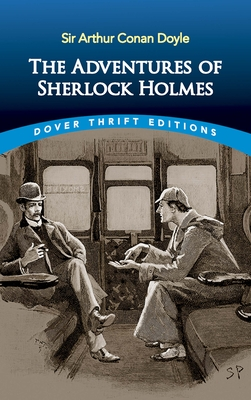 The Adventures of Sherlock Holmes (Dover Thrift Editions) Cover Image