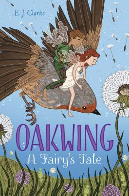 Oakwing: A Fairy's Tale Cover Image