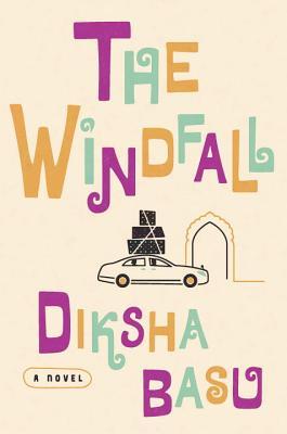 The Windfall: A Novel Cover Image